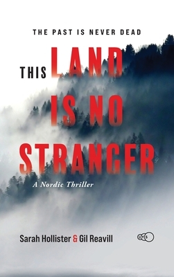 This Land is No Stranger: A Nordic Thriller