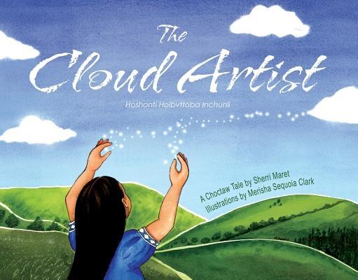 The Cloud Artist: A Choctaw Tale