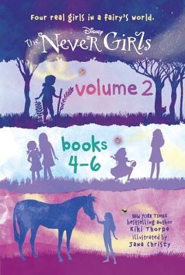 The Never Girls, Volume 2: Books 4-6