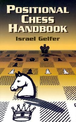 Positional Chess Handbook: 495 Instructive Positions from Grandmaster Games