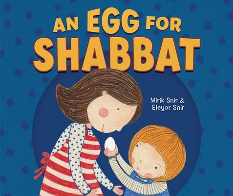 An Egg for Shabbat