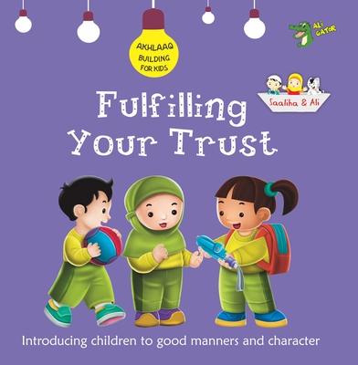 Fulfilling Your Trust: Good Manners and Character