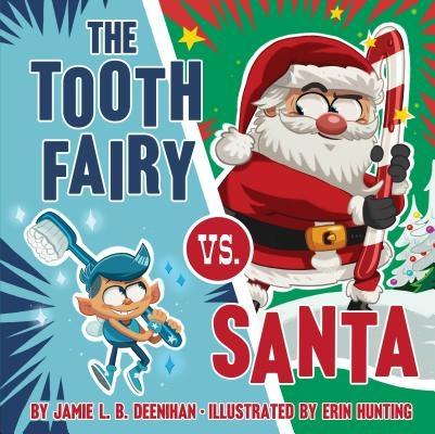 The Tooth Fairy vs. Santa