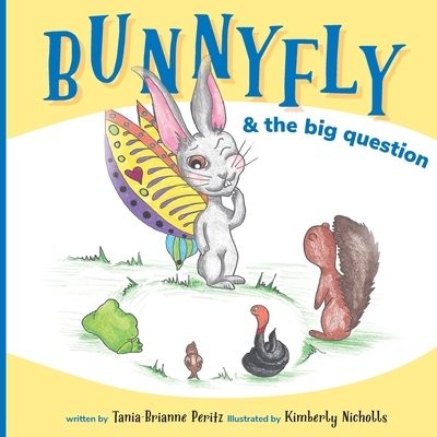 Bunnyfly & the Big Question
