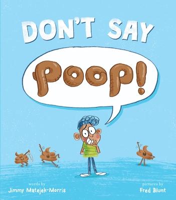 Don't Say Poop!