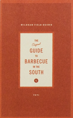 The Original Guide to Barbecue in the South