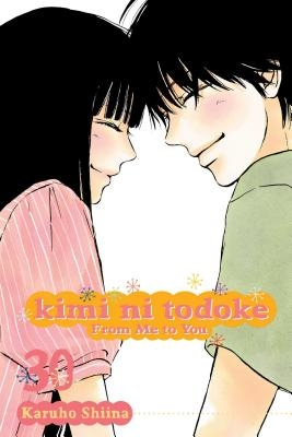 Kimi Ni Todoke: From Me to You, Vol. 30, Volume 30