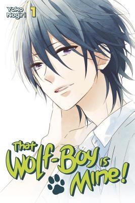 That Wolf-Boy Is Mine!, Volume 1