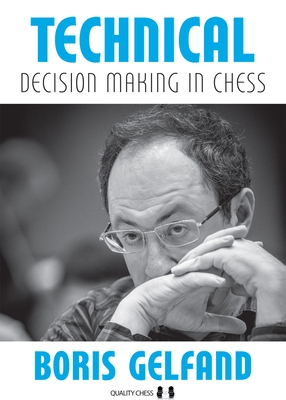 Technical Decision Making in Chess