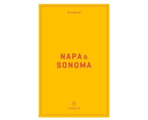 Wildsam Field Guides: Napa & Sonoma