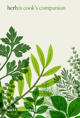 Herb: A Cook's Companion