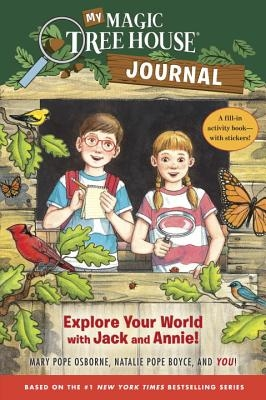 My Magic Tree House Journal: Explore Your World with Jack and Annie! a Fill-In Activity Book with Stickers!