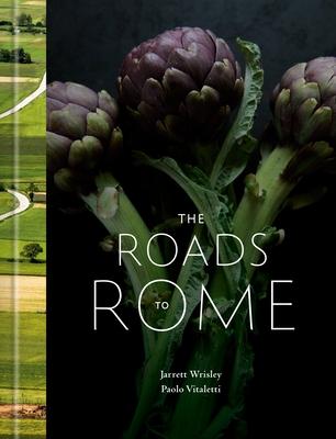The Roads to Rome: A Cookbook