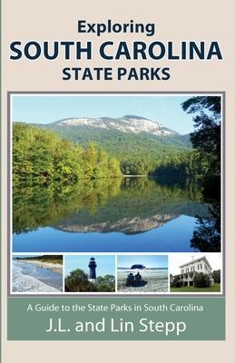 Exploring South Carolina State Parks