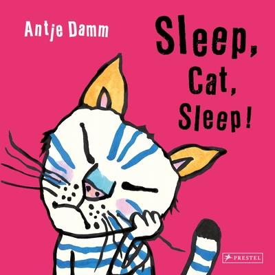 Sleep, Cat, Sleep!