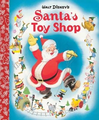 Santa's Toy Shop Little Golden Board Book (Disney Classic)