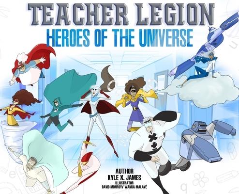 Teacher Legion Heroes of the Universe