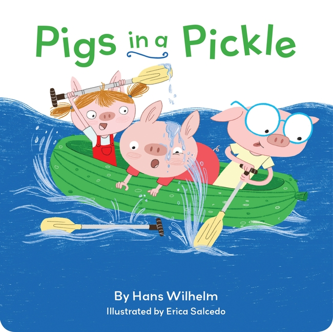 Pigs in a Pickle: (Pig Book for Kids, Piggie Board Book for Toddlers)