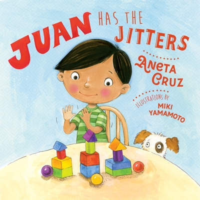 Juan Has the Jitters
