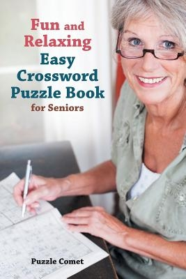 Fun and Relaxing Easy Crossword Puzzle Book for Seniors
