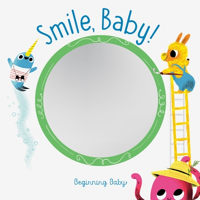 Smile, Baby!: Beginning Baby
