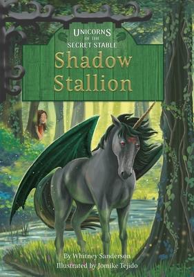 Shadow Stallion: Book 7