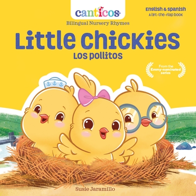 Little Chickies / Los Pollitos: Bilingual Nursery Rhymes
