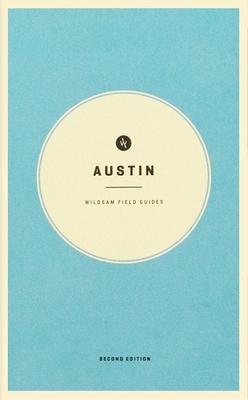 Wildsam Field Guides: Austin
