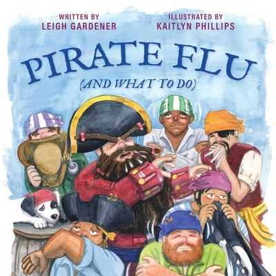 Pirate Flu (And What To Do)
