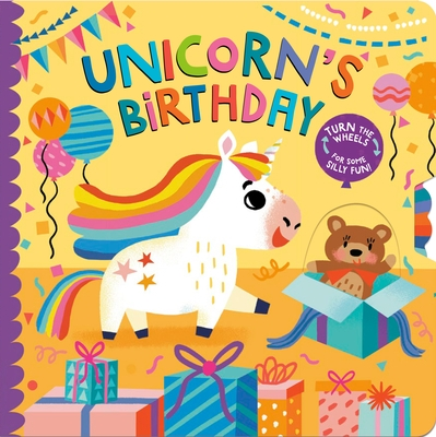 Unicorn's Birthday: Turn the Wheels for Some Silly Fun!