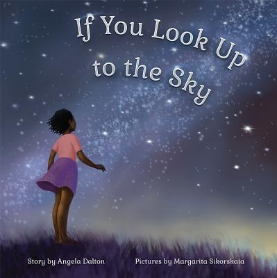 If You Look Up to the Sky