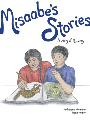 Misaabe's Stories, 7: A Story of Honesty