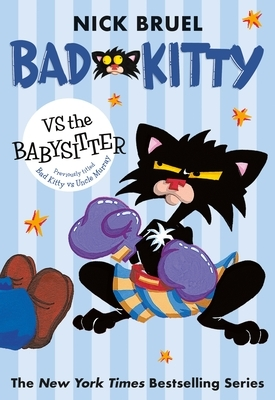Bad Kitty Vs the Babysitter