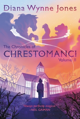 The Chronicles of Chrestomanci, Vol. II