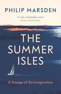 The Summer Isles: A Voyage of the Imagination