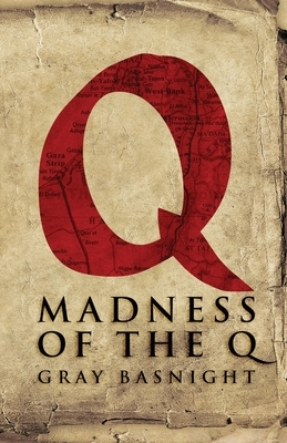 Madness of the Q