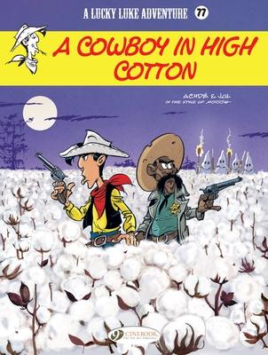 Lucky Luke- A Cowboy in High Cotton