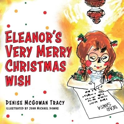 Eleanor's Very Merry Christmas Wish