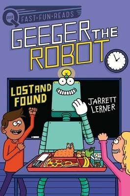 Lost and Found: Geeger the Robot