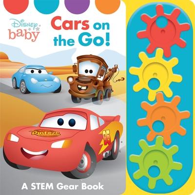 Disney Baby: Cars on the Go!: A Stem Gear Book