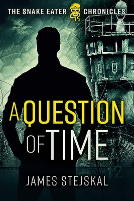 A Question of Time: A Cold War Spy Thriller