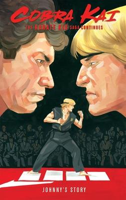Cobra Kai: The Karate Kid Saga Continues - Johnny's Story