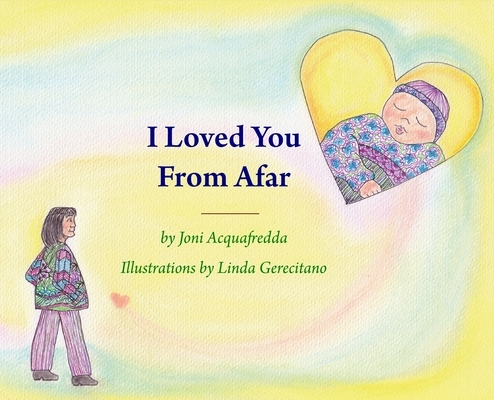 I Loved You From Afar