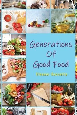 Generations Of Good Food