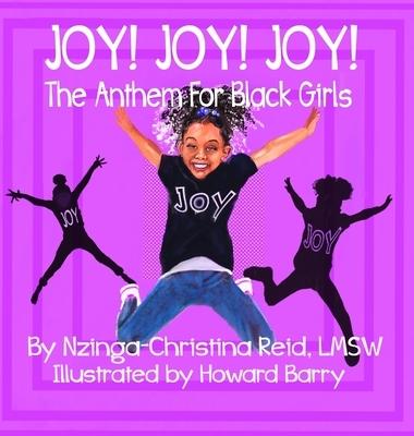 Joy! Joy! Joy! The Anthem for Black Girls