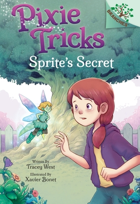 Sprite's Secret: A Branches Book (Pixie Tricks #1) (Library Edition), 1