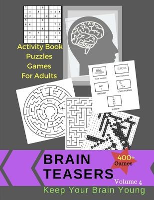 Activity Book Puzzles Games For Adults Brain Teasers 400 +Games: Jumbo Large Print Keep Your Brain Young With Easy Puzzles, Activities Book, Sudoku, W
