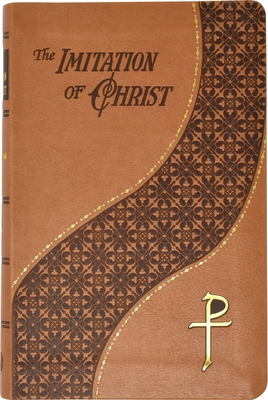 The Imitation of Christ: Thomas A. Kempis