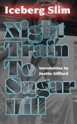 Night Train to Sugar Hill