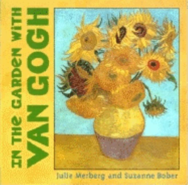In the Garden with Van Gogh